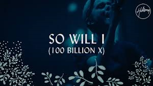 금주의 찬양 So Will I (100 Billion X) – Hillsong […]